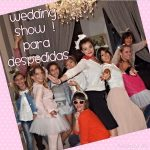 Wedding Show | Despedida de soltera