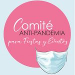 Comité Anti-Pandemia para fiestas y eventos